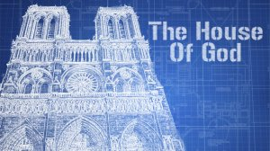 house of God blueprint