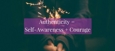 Authenticity__Self-Awareness__Courage_blog